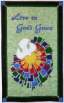 """Live in God's Grace"" - Wall-hanging"